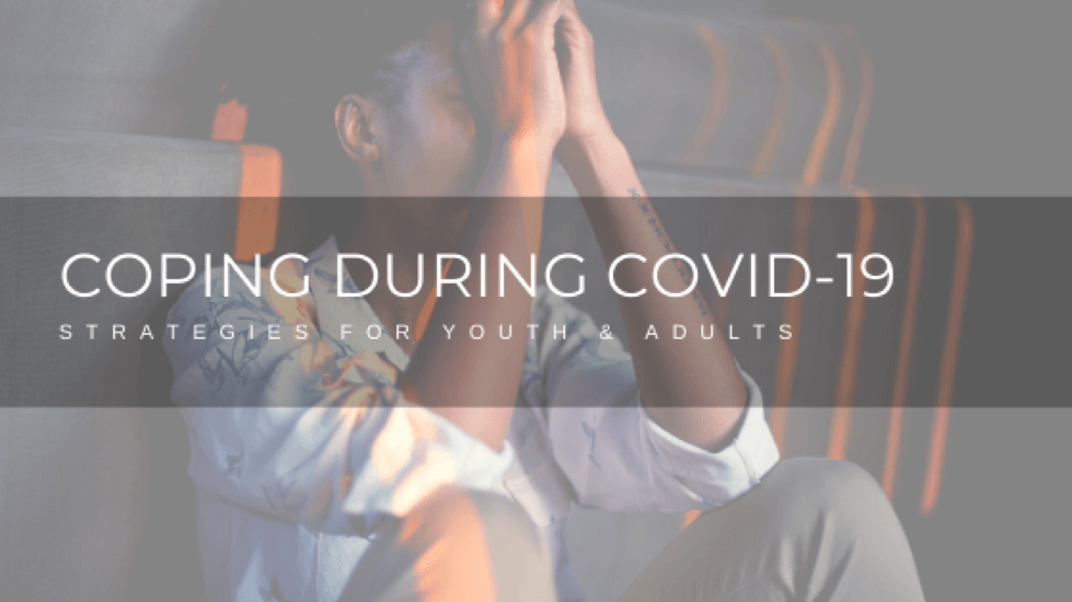 Coping Strategies to Implement During the COVID-19 Pandemic