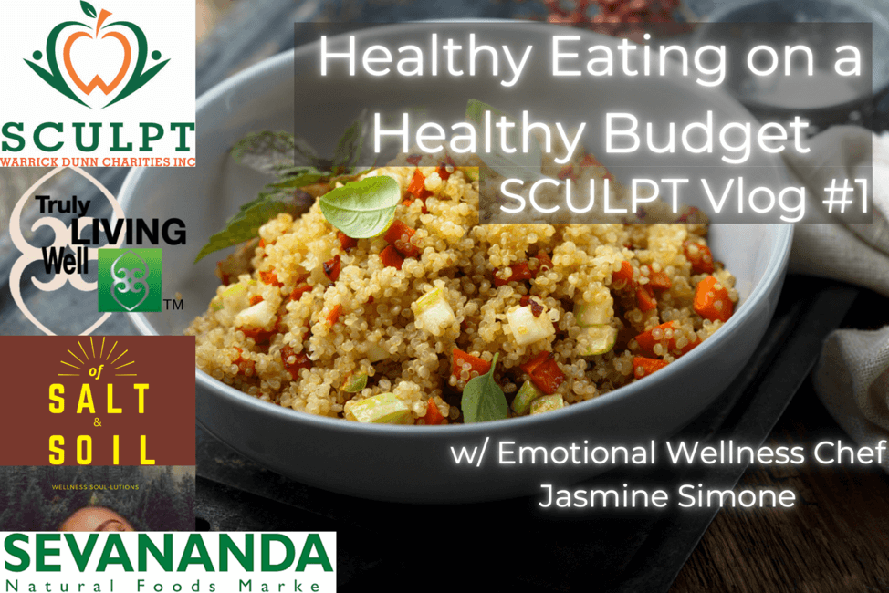 Healthy Eating on a Heathy Budget Vlog by Warrick Dunn Charities