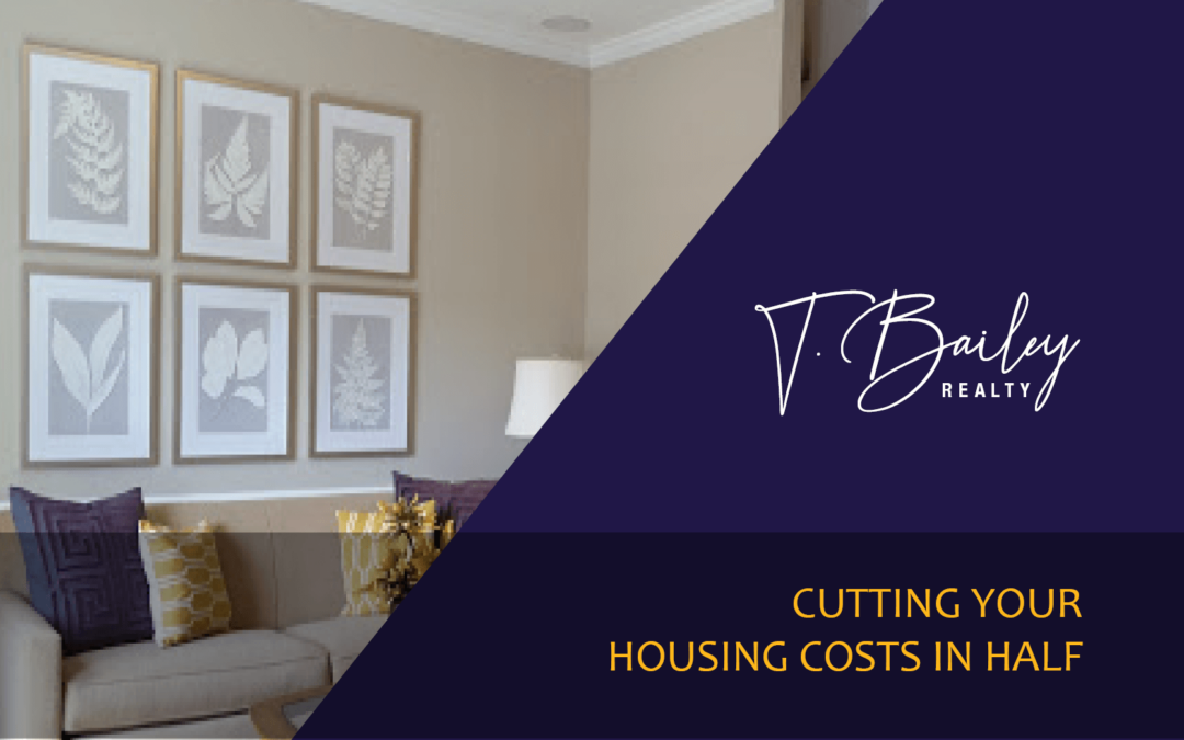 Cutting Your Housing Costs in Half