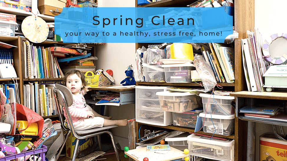 Spring Clean Your Way to a Healthy, Stress-Free Home