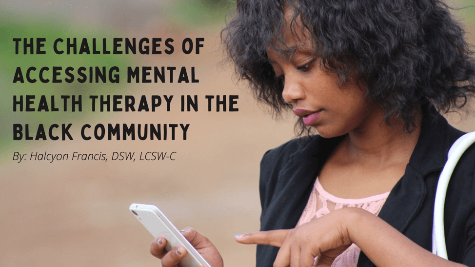 The Challenges of Accessing Mental Health Therapy in the Black Community