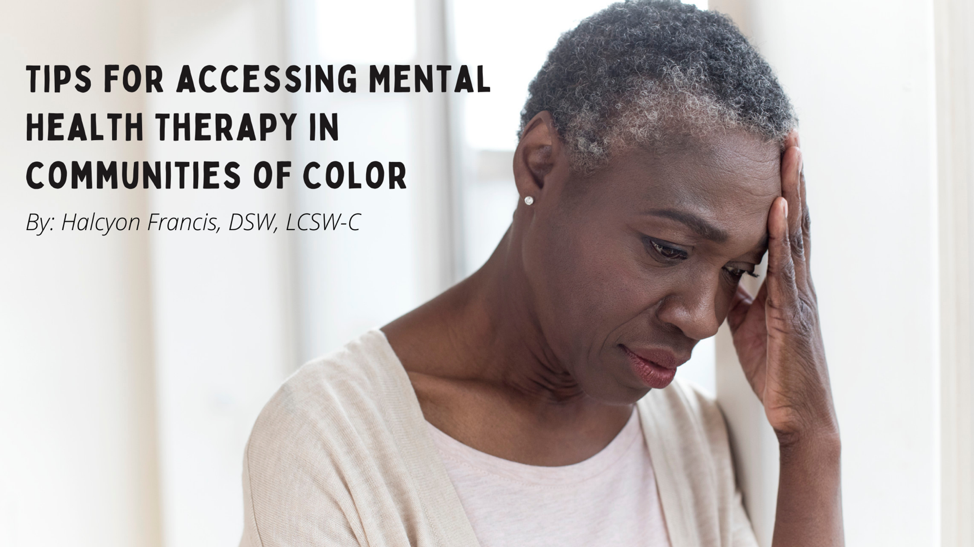 Tips for Accessing Mental Health Therapy in Communities of Color